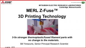 MERL Z-Fuse™ 3D Printing Technology Commercialization